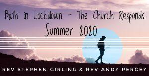 Bath in Lockdown - The Church Responds